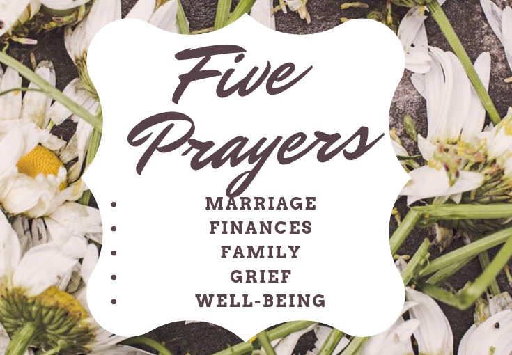 Five Prayers To Get You Through The Week